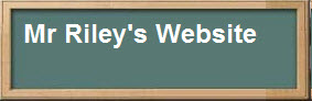 Mr Riley's Website