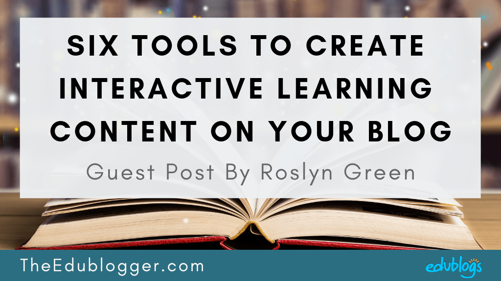 Six Tools To Create Interactive Learning Content On Your Blog TWITTER