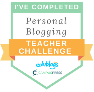 I've completed Personal Blogging Teacher Challenge Badge